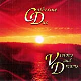 Catherine Duc - Visions And Dreams