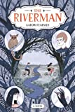 The Riverman (Riverman Trilogy)