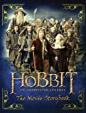 The Hobbit: An Unexpected Journey - MOVIE STORYBOOK (Hobbit Film Tie in)