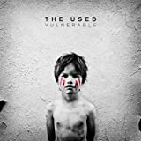 Vulnerable■THE USED