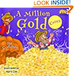 "Children's book:""A MILLION GOLD COINS..."
