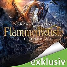 Der feuerlose Drache (Flammenwüste 3) Hörbuch von Akram El-Bahay Gesprochen von: Thomas Schmuckert