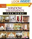 Window Treatments Idea Book: Design I...