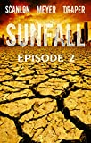img - for SUNFALL: Episode 2 book / textbook / text book