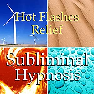 Hot Flashes Relief Subliminal Affirmations Speech