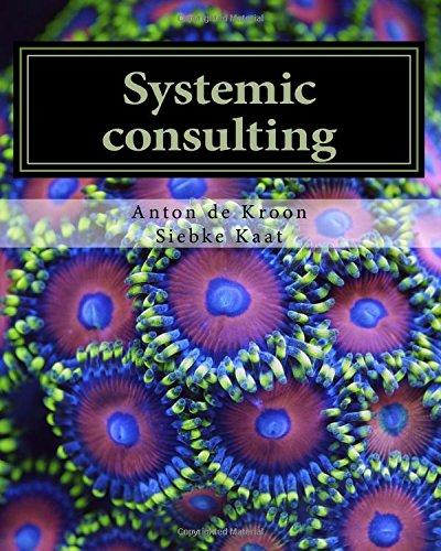 Systemic consulting: The organisation as a living system