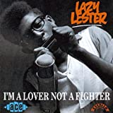 I'm a Lover Not a Fighter