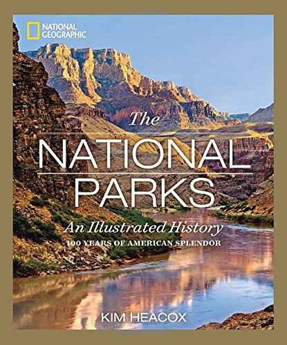 Download National Geographic The National Parks: An Illustrated History