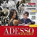 ADESSO audio - Periodo ipotetico. 8/2013: Italienisch lernen Audio - Konditionalsätze Hörbuch von  div. Gesprochen von:  div.