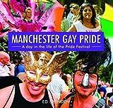 Manchester Gay Pride Ed Swinden