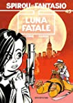 Spirou et Fantasio, tome 45 : Luna fa...
