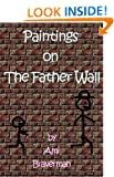 Paintings on The Father Wall