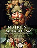 img - for Nutrient Metabolism, Second Edition: Handbook of Nutrients book / textbook / text book