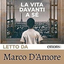 La vita davanti a sé (       UNABRIDGED) by Romain Gary Narrated by Marco D'Amore