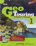 Geotouring. Con e-book. Con espansione online. Per la Scuola media: 1