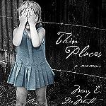 Thin Places: A Memoir | Mary E. DeMuth