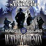 Wayward Son: A Monster Squad Novel, Book 6 | Heath Stallcup
