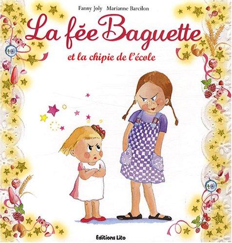 La fée Baguette (5) : La fée Baguette et la chipie de l'école