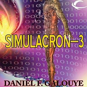 Simulacron-3 | [Daniel F. Galouye]