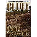 Bluff ~ John DeDakis