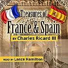Treasures of France and Spain Hörbuch von Charles Ricard III Gesprochen von: Lance Hamilton