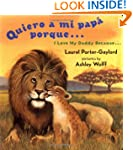 Quiero a mi papa Porque (I Love My Da...