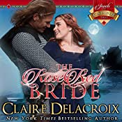 The Rose Red Bride: The Jewels of Kinfairlie, Book 2 | Claire Delacroix, Deborah Cooke