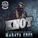 Knot: Road Kill MC, Book 2 Audiobook by Marata Eros Narrated by Justina Raven