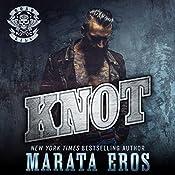 Knot: Road Kill MC, Book 2 | Marata Eros
