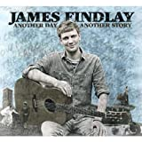 Songtexte von James Findlay - Another Day Another Story