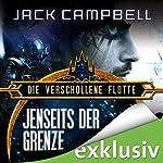 Jenseits der Grenze (Die verschollene Flotte 7) | Jack Campbell