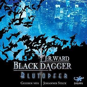 Blutopfer (Black Dagger 2) Hörbuch