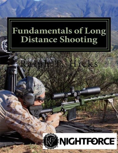 Fundamentals of Long Distance Shooting: Beginners to advanced shooters PDF