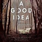 A Good Idea Hörbuch von Cristina Moracho Gesprochen von: Alex McKenna