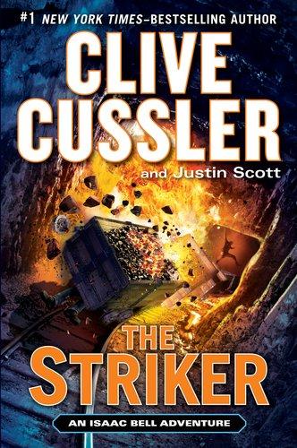 The Striker (Isaac Bell Adventure)