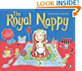 The Royal Nappy: A Royal Baby Book