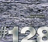 OSAKA WORKS#128