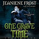 One Grave at a Time: Night Huntress, Book 6 Audiobook by Jeaniene Frost Narrated by Tavia Gilbert
