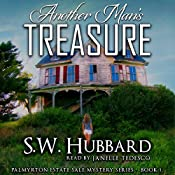 Another Man's Treasure: Palmyrton Estate Sale, Book 1 | S.W. Hubbard