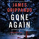 Gone Again: A Jack Swyteck Novel, Book 12 Audiobook by James Grippando Narrated by Jonathan Davis