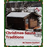 Christmas Sauna Traditionsby Joanne Kaattari