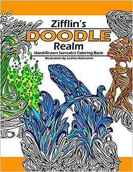 Doodle Realm Zifflins Coloring Book Amazoncouk Zifflin Jaakko Hinkkanen 9781500413606 Books