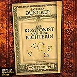 Der Komponist und seine Richterin | Patricia Duncker