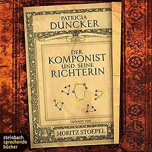 Der Komponist und seine Richterin Hörbuch