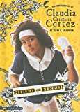 img - for Hired or Fired?: The Complicated Life of Claudia Cristina Cortez book / textbook / text book