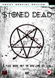 Stoned Dead [DVD]