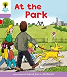 Roderick Hunt Oxford Reading Tree: Level 1+: Patterned Stories: At the Park (Ort Patterned Stories)