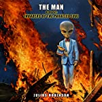 Invaders of the Parallel Soul: The Man, Book One   Julius Robinson
