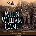 When William Came |  Saki