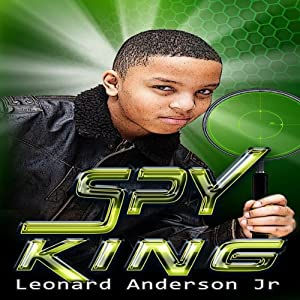 The Spy King | [Leonard Anderson Jr.]